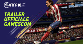 GC2017: Trailer Gameplay per FIFA 18
