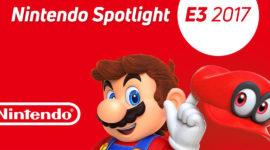 Nintendo Spotlight E3 2017 – Cosa ne pensiamo!!