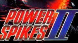 Retro Weekend: Power Spikes II