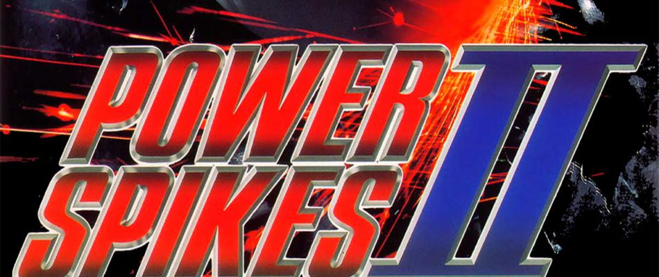 Retro Weekend: Power Spikes II