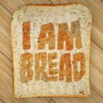 I'am Bread