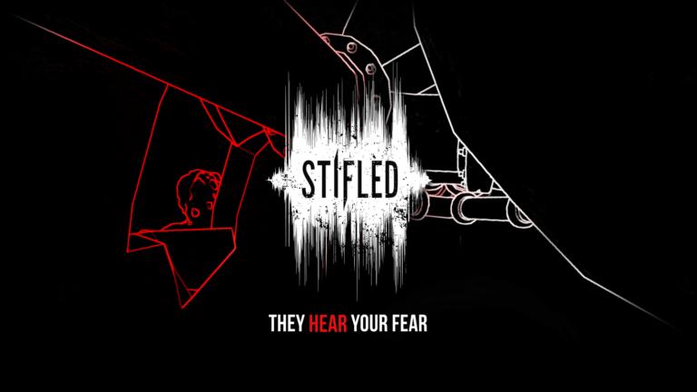 Stifled – quando la paura si sente