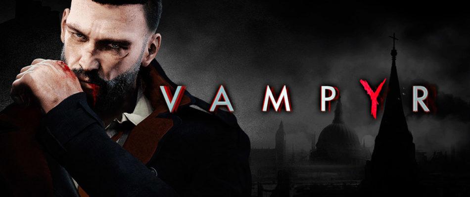 Vampyr – Recensione del gioco ci mette nei panni di un vampiro