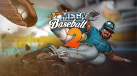 Super Mega Baseball 2 – La recensione di un sequel poco convincente