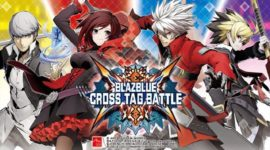 BlazBlue Cross Tag Battle – Quando Arc System punta solo ai soldi