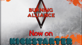 Al via la campagna Kickstarter di Burning Alliance