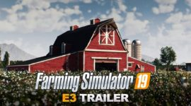 Farming Simulator 19 – E3 Trailer