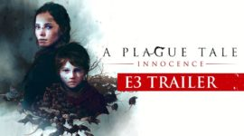 A Plague Tale: Innocence – E3 Trailer